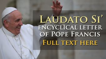 Click here for the full text of the Pope's new encyclical, Laudato Si
